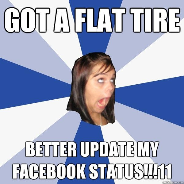 The Absolute Best of the Annoying Facebook Girl Meme